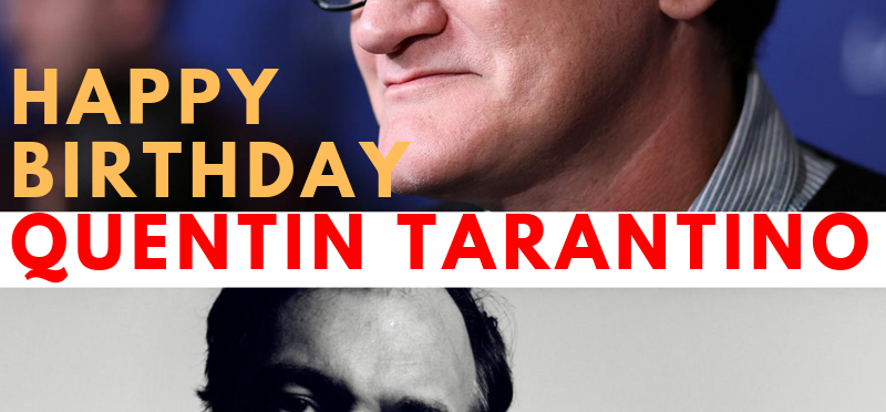 Happy Birthday Quentin Tarantino | VIVA Cinemas