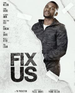 Tobi Bakre in Fix Us